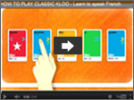 Best way to learn a language playing Classic KLOO
